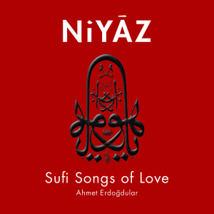 Niyaz - Sufi Songs of Love